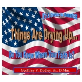 It's A Crisis In America - Things Are Drying Up...Do You Know Where Your Faith Is? - 4 CDs
